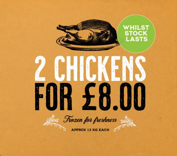 2 Frozen Chickens for £8.00